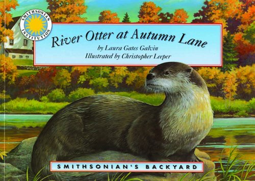 9781592490677: River Otter at Autumn Lane - a Smithsonian's Backyard Book (with audiobook cassette tape)