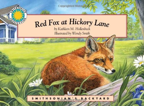 9781592491148: Red Fox at Hickory Lane - a Smithsonian's Backyard Book (Mini book)
