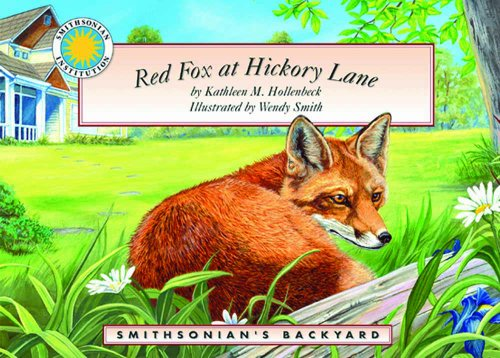 9781592491179: Red Fox at Hickory Lane - a Smithsonian's Backyard Book (with audiobook cassette tape) (Smithsonian Backyard)