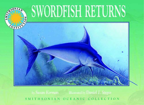 9781592491285: Swordfish Returns - a Smithsonian Oceanic Collection Book (with audio cassette tape)