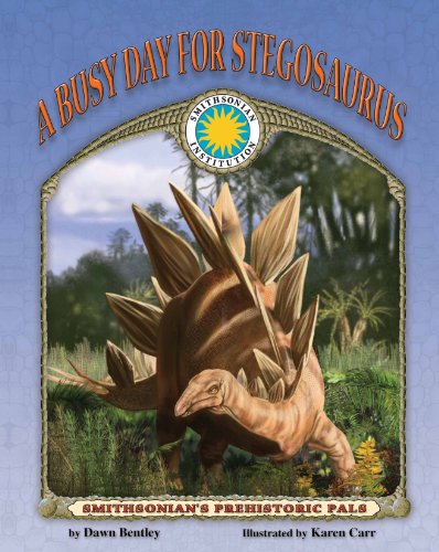 9781592491537: A Busy Day for Stegosaurus - a Smithsonian Prehistoric Pals Book (with audiobook CD and poster) (Smithsonian's Prehistoric Pals)
