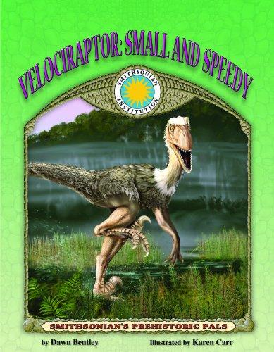 9781592491636: Velociraptor: Small and Speedy - a Smithsonian Prehistoric Pals Book (Mini book)