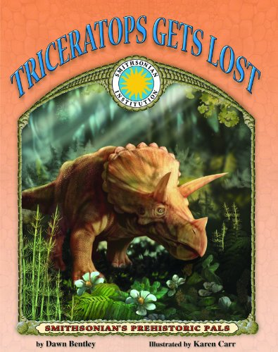 Triceratops Gets Lost - a Smithsonian Prehistoric Pals Book (with Audiobook CD and poster) (1592491650) by Dawn Bentley