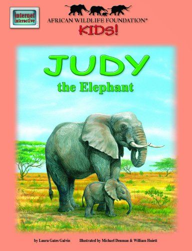 9781592491988: Judy the Elephant - An African Wildlife Foundation Story (with audio CD) (African Wildlife Foundation Kids!)