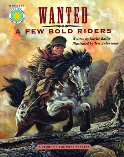 9781592492114: Wanted, A Few Bold Riders: A Story of the Pony Express - a Smithsonian Odyssey Adventure Book (with audio cassette tape)