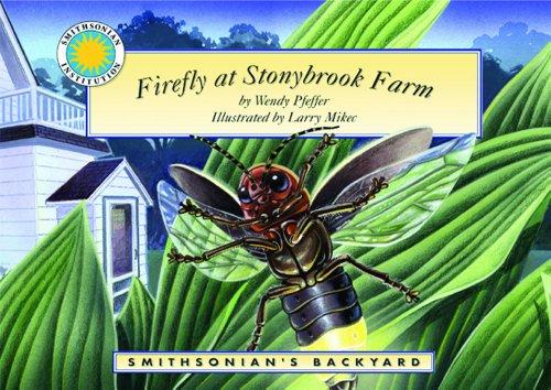 Firefly at Stonybrook Farm - a Smithsonian's Backyard Book (Mini book): Pfeffer, Wendy