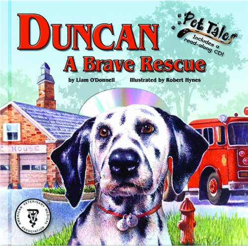 9781592492916: Duncan: A Brave Rescue - A Pet Tales Story (with audiobook CD)
