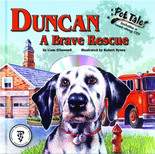 Duncan: A Brave Rescue - A Pet Tales Story (Mini book): O'Donnell, Liam