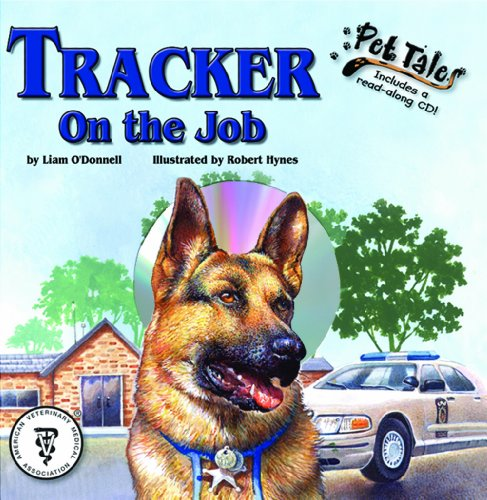 Tracker on the Job - A Pet Tales Story (Mini book): O'Donnell, Liam
