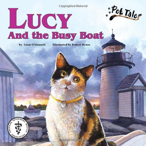 Lucy and the Busy Boat - A Pet Tales Story (with audiobook CD): Liam O'Donnell
