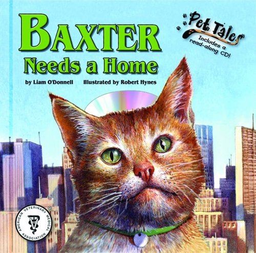 9781592492978: Baxter Needs a Home - a Pet Tales Story (with audiobook CD)