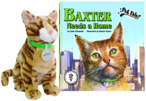 9781592493203: Baxter Needs a Home (Pet Tales Book & Toy Set) (Mini book with stuffed toy)