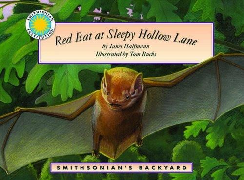 9781592493449: Red Bat at Sleepy Hollow Lane - a Smithsonian's Backyard Book (with audiobook cassette tape) (Smithsonian Backyard)