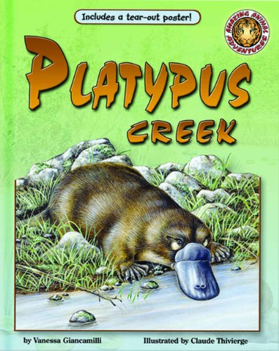 Platypus Creek - An Amazing Animal Adventures Book (with poster and audio cassette tape): Vanessa ...