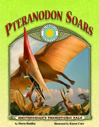 9781592493715: Pteranodon Soars - a Smithsonian Prehistoric Pals Book (with Audiobook CD and poster) (Smithsonian's Prehistoric Pals)