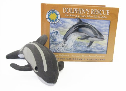 9781592494316: Dolphin's Rescue: The Story of the Pacific White-Sided Dolphin (Smithsonian Oceanic Collection Book & Toy Set) (Mini book with stuffed toy) (Smithsonian Institution Collection)