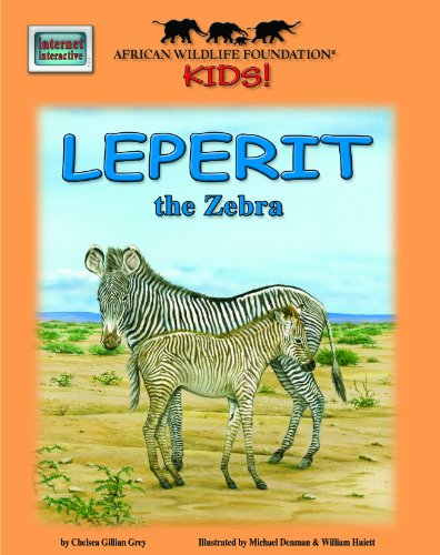 Leperit the Zebra - An African Wildlife Foundation Story (with audio CD) (African Wildlife ...