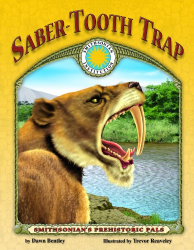 Saber-Tooth Trap - a Smithsonian Prehistoric Pals Book (with Audiobook CD and poster) (Smithsonian&...