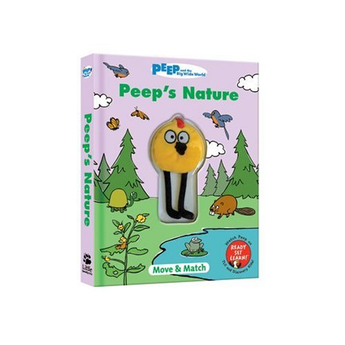 9781592495191: Peep's Nature [With Magnetic Peep] (Peep and the Big Wide World)