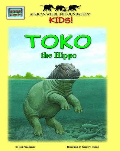 9781592495771: Toko the Hippo - An African Wildlife Foundation Story (with audio CD) (Meet Africa's Animals)