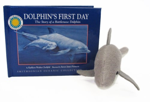 9781592496662: Dolphin's First Day: The Story of a Bottlenose Dolphin (Smithsonian Oceanic Collection) (Wildlife Storybook, Companion Stuffed Toy, and Read-Along CD)