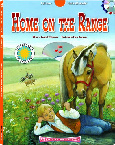 9781592496860: Home On the Range - a Smithsonian American Favorites Book (with sing-along audiobook CD and music sheet)