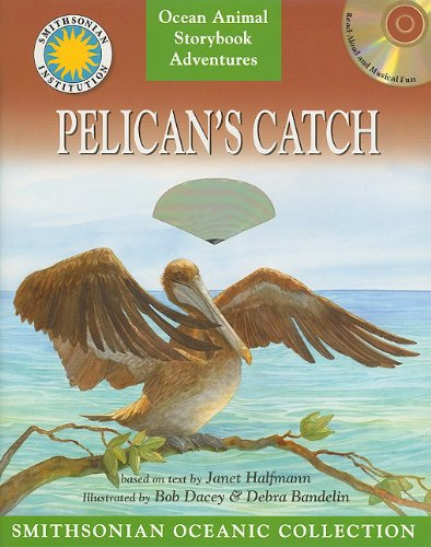 Pelican's Catch [With CD (Audio)] (Smithsonian Oceanic