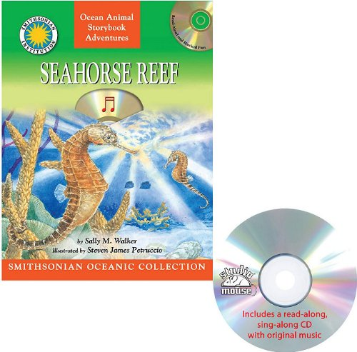 Seahorse Reef: A Story of the South Pacific [With CD (Audio)] (Smithsonian Oceanic Collection): ...