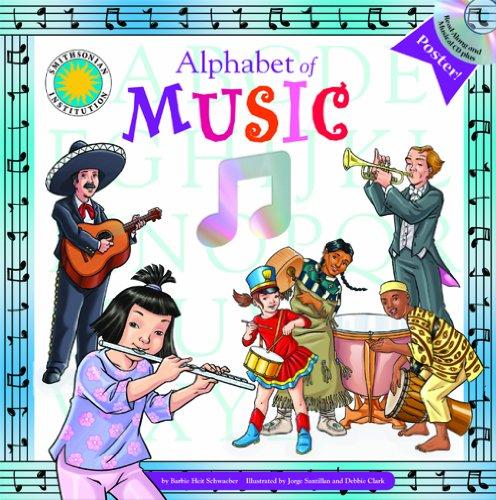 9781592497706: Alphabet of Music - A Smithsonian Alphabet Book (with audiobook CD and poster) (Smithsonian Alphabet Books)