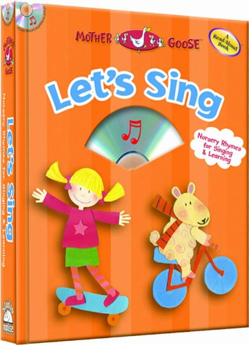 Let's Sing - a Mother Goose Nursery Rhymes Book (with audio CD) (Storybook Sets): Studio Mouse