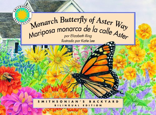 Monarch Butterfly of Aster Way / Una: Elizabeth Ring; Illustrator-Katie