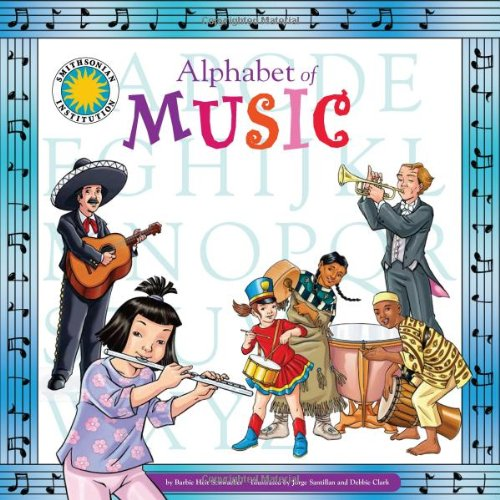 Alphabet of Music - A Smithsonian Alphabet Book (with audiobook CD and poster) (Smithsonian ...