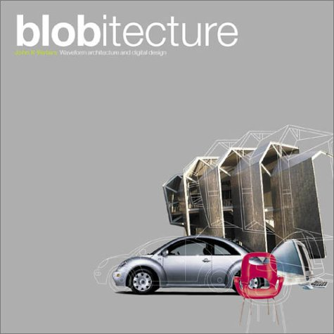Blobitecture: Waveform Architecture and Digital Design