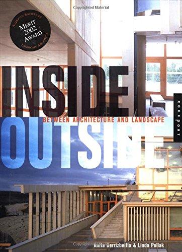 Inside Outside: Between Architecture and Landscape: Anita Berrizbeitia, Linda Pollak
