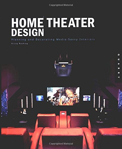 9781592530175: Home Theater Design: Planning and Decorating Media-Savvy Interiors