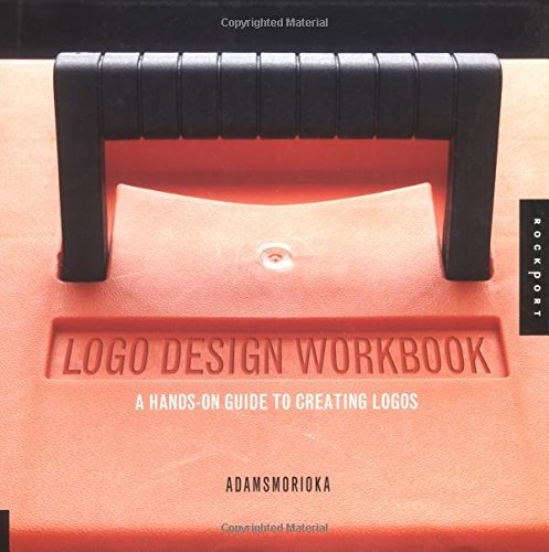 9781592530328: Logo Design Workbook: A Hands-On Guide to Creating Logos