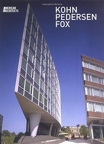 Kohn Pederson Fox (American Architects): Kohn Pedersen Fox;