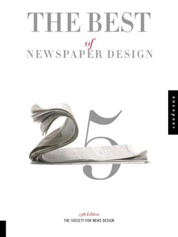 The Best of Newspaper Design, 25th Edition: Society for News Design