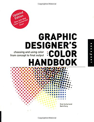9781592530557: Graphic Designer's Color Handbook: Choosing and Using Color from Concept to Final Output