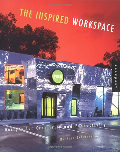 9781592530564: The Inspired Workspace: Interior Designs for Creativity & Productivity