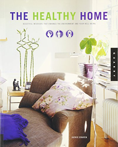 9781592530953: Healthy Home: Beautiful Interiors That Enchance The Enviroment And Your Well-Being
