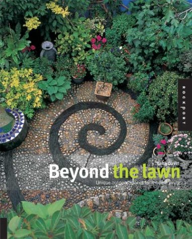 9781592530977: Beyond the Lawn: Unique Outdoor Spaces for Modern Living