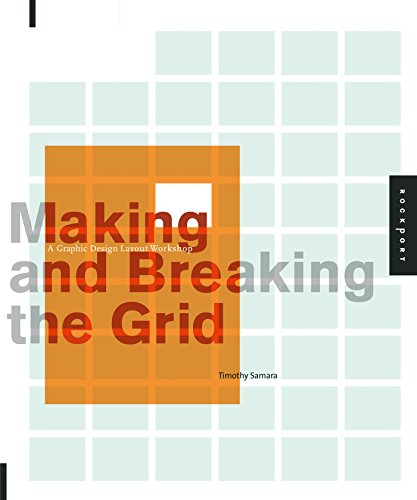 9781592531257: Making and Breaking the Grid: A Graphic Design Layout Workshop