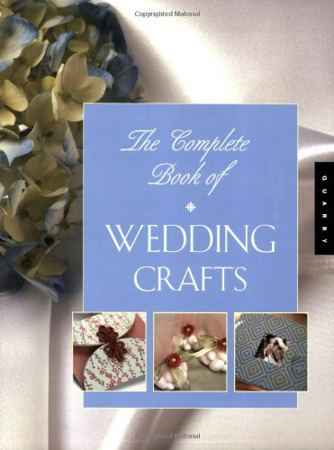 9781592531417: The Complete Book of Wedding Crafts