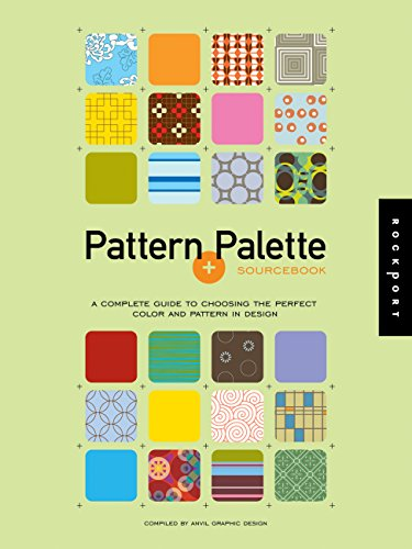 9781592531615: Patterns and Palette Sourcebook: A Complete Guide to Choosing the Perfect Color and Pattern in Design