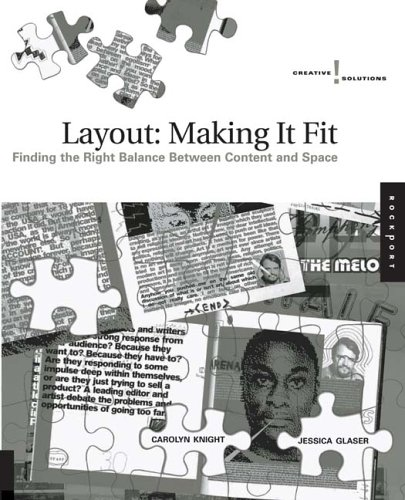 Layout: Making It Fit ( Finding The Right Balance Between Content And Space)