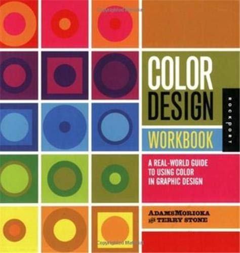 Color Design Workbook: A Real World Guide: Sean Adams, Terry