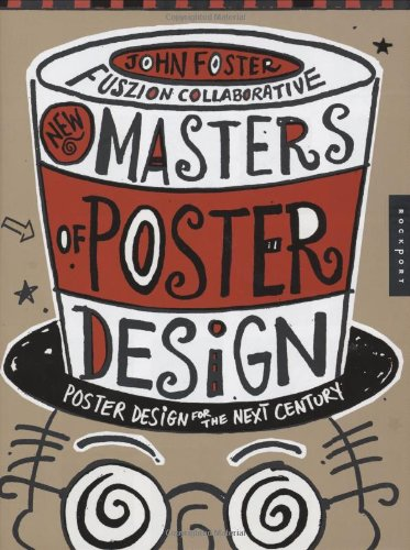 9781592532223: New Masters of Poster Design: Poster Design for the Next Century