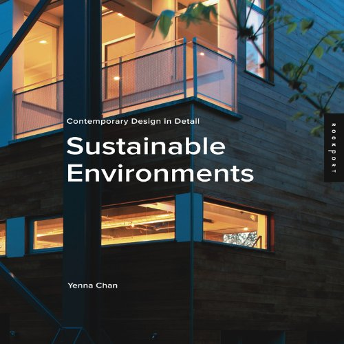 9781592532308: Contemporary Design in Detail: Sustainable Environments (Contemporary Design Details)