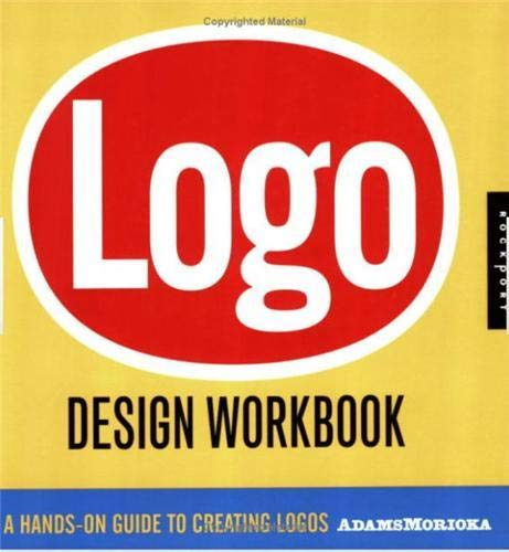 9781592532346: Logo Design Workbook: A Hands-On Guide to Creating Logos